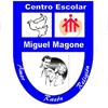 """Centro Escolar """"Miguel Magone"""""""
