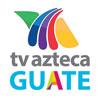 Tv Azteca Guatemala